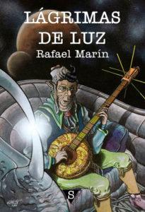 Lacrimas de luz, Rafael Marín