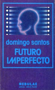 Futuro imperfecto, Domingo Santos